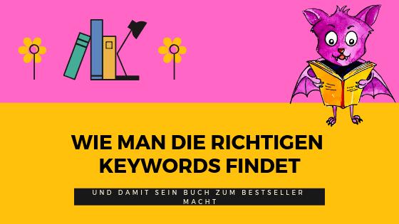 wie man die richtigen keywords findet.