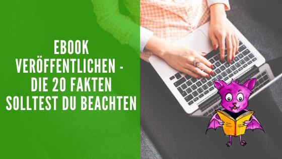 Ebook veröffentlichen.