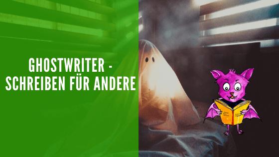 Ghostwriter - Schreiben für andere